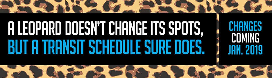 A leopard doesn't change its spots, but a transit schedule sure does