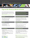 Tips to De-stress at Work and Home