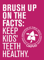Brush Up on the Facts: Keep Kids' Teeth Healthy